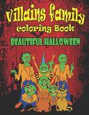 Villains Family Coloring Book Beautiful Halloween