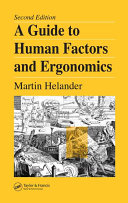 A Guide to Human Factors and Ergonomics, Second Edition