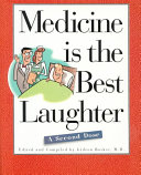 Medicine is the Best Laughter