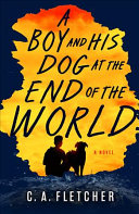 link to A boy and his dog at the end of the world in the TCC library catalog