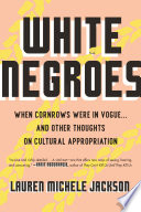 White Negroes Book PDF