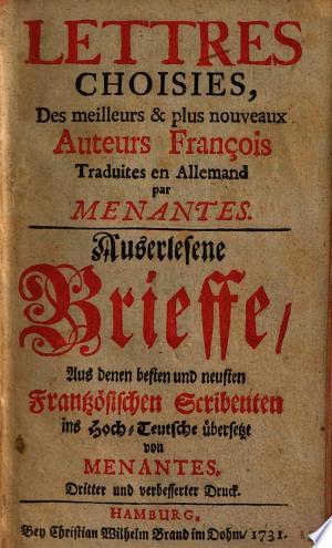 Lettres choisies, des meilleurs & des plus nouveaux auteurs françois