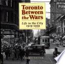 Toronto Between the Wars