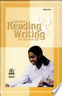 Collected Reading And Writing For The New Sat Book Two