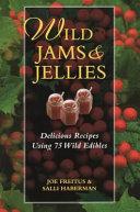Wild Jams and Jellies