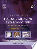 Textbook of Forensic Medicine and Toxicology : Principles and Practice, 5/e