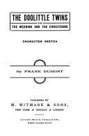 The Doolittle Twins Or The Wedding and the Christening
