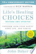 Life s Healing Choices Revised and Updated Book PDF