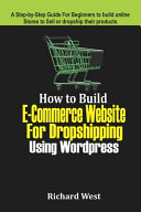How to Build E commerce Website For Dropshipping Using WordPress