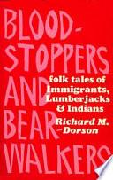 Bloodstoppers & Bearwalkers