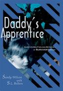 Daddy's Apprentice