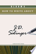 Bloom s how to Write about J D  Salinger