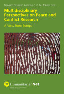 Multidisciplinary Perspectives on Peace and Conflict Research