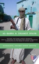 Al Qaeda Islamic State History Doctrine Modus Operandi And U S Strategy To Degrade And Defeat Terrorism Conducted In The Name Of Sunni Islam