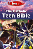Prove It  The Catholic Teen Bible NABRE Book