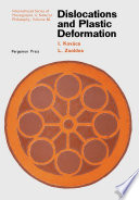 Dislocations and Plastic Deformation