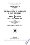 Dental Caries in American Indian Children