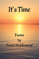It s Time  Poems by David Middlewood