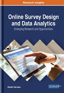 Online Survey Design and Data Analytics  Emerging Research and Opportunities
