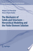 The Mechanics of Solids and Structures - Hierarchical Modeling and the Finite Element Solution