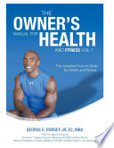 The Owner's Manual for Health and Fitness Vol 1