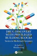 Drug Discovery with Privileged Building Blocks Book