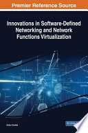 Innovations in Software Defined Networking and Network Functions Virtualization Book