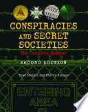 """Conspiracies and Secret Societies: The Complete Dossier"" by Brad Steiger, Sherry Steiger"