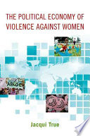 Cover of The Political Economy of Violence Against Women