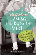 I Am So the Boss of You Pdf/ePub eBook