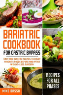 Bariatric Cookbook for Gastric Bypass