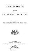 Guide to Belfast and the Adjacent Counties