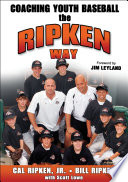 Coaching Youth Baseball the Ripken Way Book