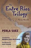 The Entre Ríos Trilogy