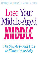 Lose Your Middle Aged Middle