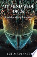 My Mind Wide Open