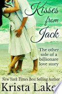 Kisses From Jack  The Other Side of a Billionaire Love Story
