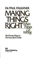 Making Things Right  when Things Go Wrong