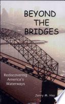 Beyond the Bridges