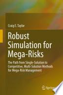 Robust Simulation for Mega Risks