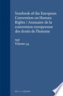 Yearbook Of The European Convention On Human Rights Annuaire De La Convention Europeenne Des Droits De L Homme Volume 34 Volume 34 1991