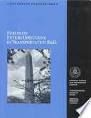 Forum on Future Directions in Transportation R   D Book