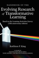 The Handbook of the Evolving Research of Transformative Learning