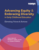 Advancing Equity and Embracing Diversity in Early Childhood Education  Elevating Voices and Actions