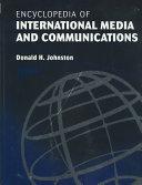 Encyclopedia of International Media and Communications