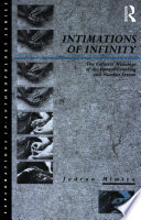 Intimations of Infinity