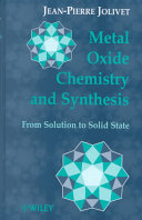 Metal Oxide Chemistry and Synthesis