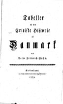 Tabeller til den critiske Historie af Danmark, ved Peter Friderich Suhm