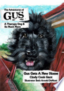 The Adventures of Gus  A Therapy Dog and So Much More