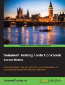 Selenium Testing Tools Cookbook